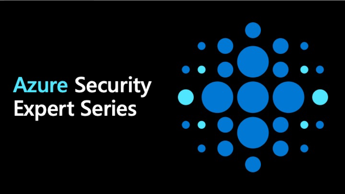 Azure Security Expert Series: Best practices from Ann Johnson